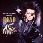 Dead Or Alive - Lover Come Back (Videoklip.80)