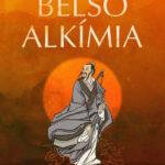 Belső alkímia - A halhatalansághoz vezető természetes út - Ni Hua-Ching (Könyv)
