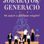 A Jóbarátok-generáció - Mi zajlott a színfalak mögött? (Könyv)