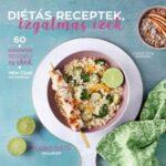 Diétás receptek, izgalmas ízek (Könyv)