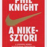 A Nike-sztori - Ifjúsági változat - A legendás márka alapítójának önéletrajza