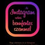 Az instagram sztori bennfentes szemmel (Könyv)