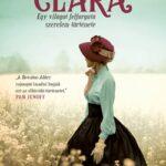 Clara - Egy világot felforgató szerelem története