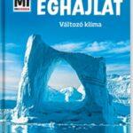 Éghajlat - Változó klíma - Mi Micsoda (Könyv)