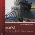Maya - 3D modellezés és animáció - CD melléklettel (Könyv)