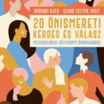 20 önismereti kérdés és válasz - Pszichológiai kézikönyv önmagadhoz (Könyv)