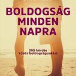 Boldogság minden napra - 365 kérdés közös boldogságunkért (Könyv)