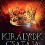 Királyok csatája - A tűz és jég dala II. (Könyv)