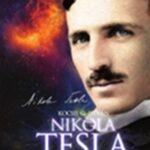Nikola Tesla és az univerzum titkai (Könyv)
